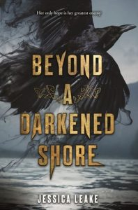 Beyond a Darkened Shore